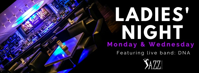 Ladies' Night @ Jazz Bar & Dining | The Capital List